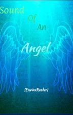 Sound of an Angel [ErwinxReader] by Squeevie