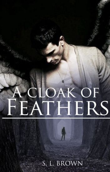 A Cloak Of Feathers