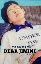 Dear Jiminie. // YOONMIN |مكتملةة.| by BTSj90