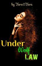 Under Wolf Law by Tara0Tara123