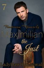 Flademian Monarchy 7: Maximilian The Just by LadyHawthornewall