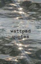 Wattpad Lines/Quotes (Tagalog and English) by itzurbae_khyun04