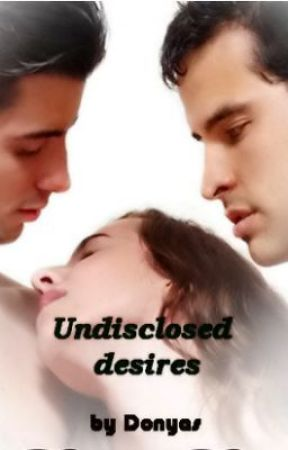 Undisclosed desires [on hold] by Donyas