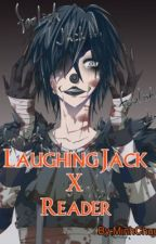 [Creepypasta] [Fanfiction] Laughing Jack X Reader by _MhhChuu_