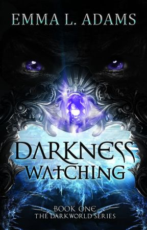 Darkness Watching by EmmaAdams440