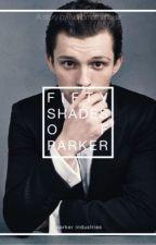 Fifty Shades Of Parker : Peter parker x reader by nekomotherfuker