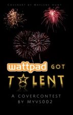 WattPad's Got Covertalent by myvs002