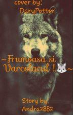 Frumoasa si Varcolacul !.🐺✔ by Puffy_2882