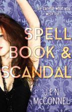 Spell Book & Scandal by Jen_McConnel