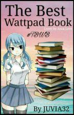 The Best Wattpad Book #TBWB by JUVIA32