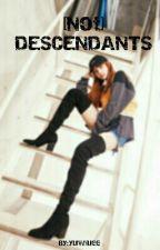 [Not] Descendants by yuwiuee