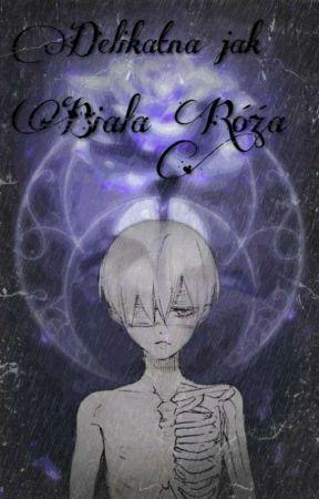 Delikatna jak Biała Róża | Kuroshitsuji by Kinga2206