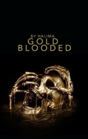 Gold Blooded by halimalfoy