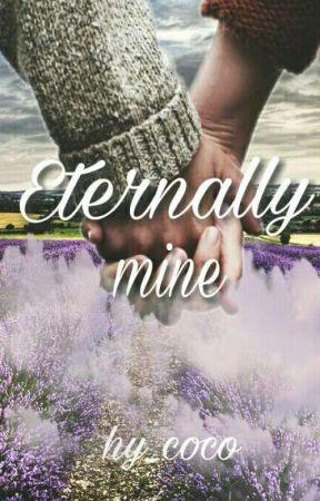 Eternally Mine by hy_coco