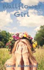 Wallflower Girl by sanarulz99