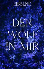 Der Wolf in mir by Feuerblne