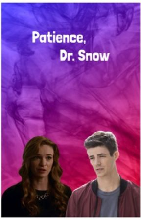 Patience, Dr. Snow by CWSupergirlOfficial