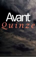 Avant Quinze by Louise69