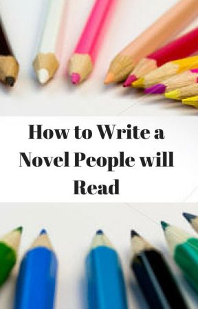 WRITING TIPS to Hook your Reader and Keep them Hooked. by Claire-Merle