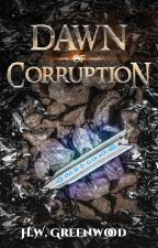 Dawn of Corruption by teklis