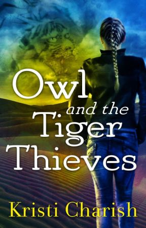 Owl and the Tiger Thieves by KristiCharish