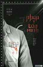 Pháp y Tần Minh tập 3: Ngón tay thứ mười một by NamCungVNhi