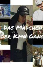 Das Mädchen der Kmn Gang by Aleyna-0702