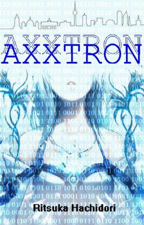 Axxtron [POZASTAVENO] by Ritsuka-Hachidori