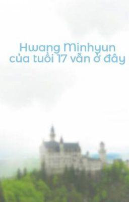 [Minhyun/Seonho]Hwang Minhyun của tuổi 17 vẫn ở đây