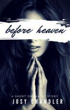 BEFORE HEAVEN by Vness_Josy