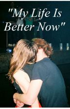 """My Life Is Better Now"" (L.T.) LTU BAIGTA by orasdirection"