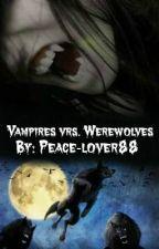 Vampires vrs. Werewolves by Peace-lover88