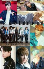 We Are Bulletproof (BTS FF.) by BangTanTimi