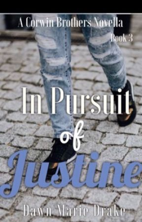 In Pursuit of: Justine™ by DawnMDrake