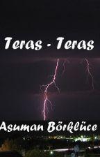 Teras-Teras Tek Bölüm by qsawe-AsumanBrklce