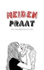 Meidenpraat by RoxyRucola