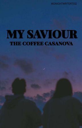 My Saviour by MidnightWriter7332
