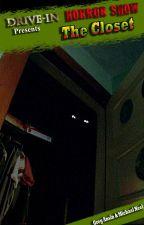 The Closet by DriveInHorrorshow