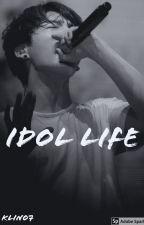 Idol Life  {Jungkook ff.} by Klino7