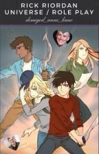 Rick Riordan Universe | Role Play | [FINISH]  by demigod_anne_kane