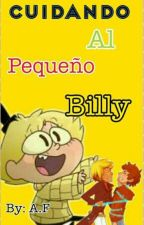 """Cuidando al pequeño Billy"" (Billdipp) by ESB_4Ever"