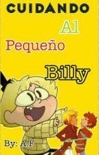 """""""Cuidando al pequeño Billy"""" (Billdipp) by ESB_4Ever"""