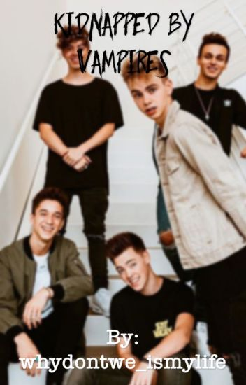 Kidnapped by vampires -WDW fanfic •Slow updates• - G - Wattpad