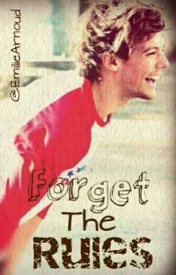 Forget the rules ~ Louis Tomlinson ~ dutch