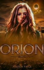 Orion by allisonpaigeofficial