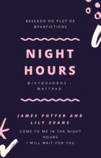 Night Hours - Jily by ivyquadros