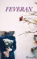FEVERAN by hercai93