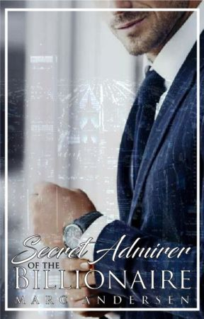 Secret Admirer of the Billionaire - BOYXBOY by MarcAndresen