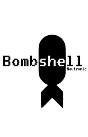 Bombshell by Neutronic