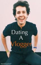Dating a Vlogger {David Dobrik x reader} by Madi-kayla47